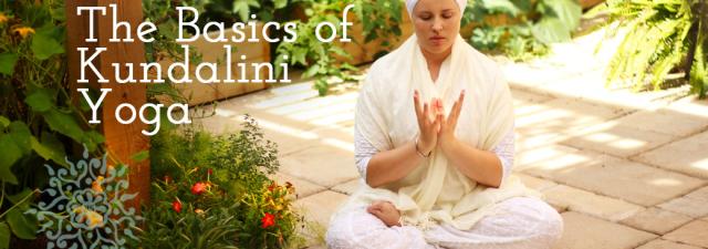 Kundalini Yoga: The Basics
