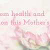 Give Mom health and relaxation this Mother's Day!
