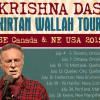 Kirtan with Krishna Das: Kirtan Wallah Tour 2015
