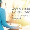 Annual Unlimited SAVINGS! Make a commitment to YOURSELF!