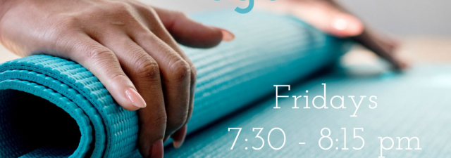 Community Yoga – Fridays at 7:30 pm